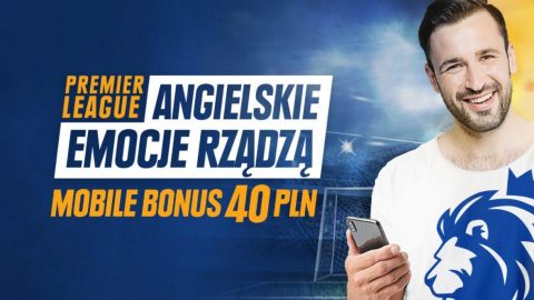 Mobile Bonus 40 PLN na start Premier League!
